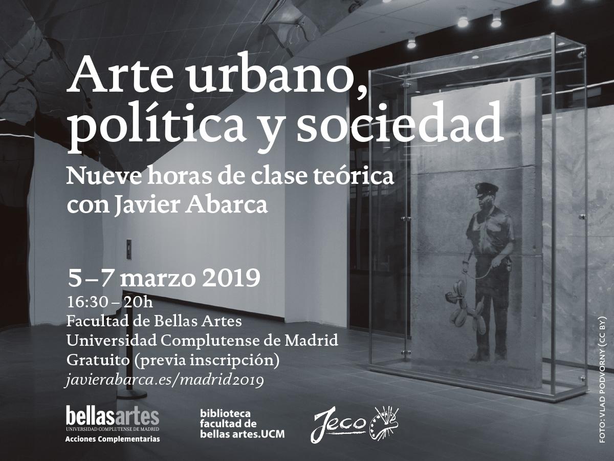 Arte urbano politica y sociedad – BBAA UCM 2018