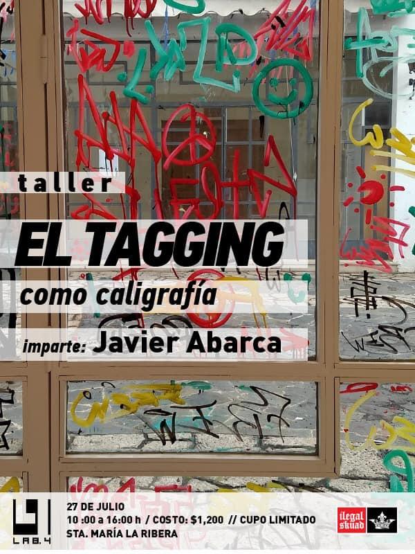 El tagging como caligrafia - taller - javier abarca